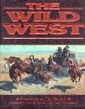 Wild West - Time-Life Books - Hardcover