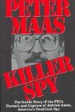 Killer Spy: The Inside Story of the FBI's Pursuit and Capture of  Aldrich Ames, America's De...