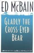 Gladly the Cross-Eyed Bear
