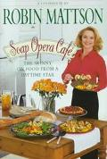 Soap Opera Cafe (A CookingBook): The Skinny on Food From a Daytime Star