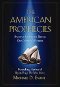 American Prophecies Ancient Scriptures Reveal Our Nation's Future