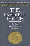 Invisible Touch The Four Keys to Modern Marketing