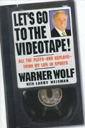 Let's Go to the Videotape! All the Plays--And Replays--From My Life in Sports