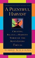Plentiful Harvest Creating Balance and Harmony Through the Seven Living Virtues