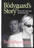 Bodyguard's Story Diana, the Crash, and the Sole Survivor