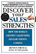 Discover Your Sales Strengths How the World's Greatest Sales People Develop Winning Careers