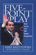 Five-Point Play Duke's Journey to the 2001 National Championship