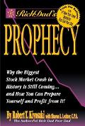 Rich Dad's Prophecy Why the Biggest Stock Market Crash in History Is Still Coming...and How ...