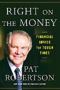 Right on the Money: Financial Advice for Tough Times