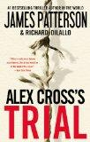 Alex Cross's Trial (Alex Cross, Book 15)
