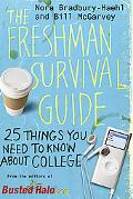 The Freshman Survival Guide: 25 Things You Need to Know About College