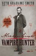 Abraham Lincoln : Vampire Hunter