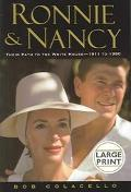 Ronnie And Nancy The Long Climb, 1911 To 1980