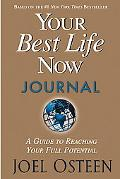 Your Best Life Now Journal 7 Steps To Living At Your Full Potential