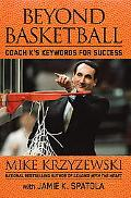 Beyond Basketball Coach K's Keywords for Success