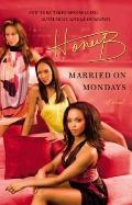 Married on Mondays