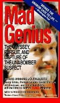 Mad Genius: Odyssey, Pursuit and Capture of the Unabomber Suspect