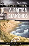Matter of Diamonds: A Faith Abbey Mystery