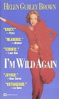 I'm Wild Again