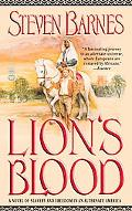 Lion's Blood A Novel of Slavery and Freedom in an Alternate America