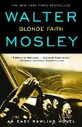 Blonde Faith (Easy Rawlins Series #10)