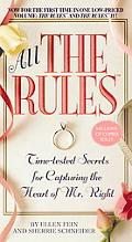 All the Rules Time-Tested Secrets for Capturing the Heart of Mr. Right