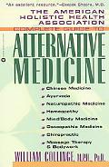 American Holistic Health Association Complete Guide to Alternative Medicine