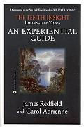 Tenth Insight Holding the Vision  An Experiential Guide