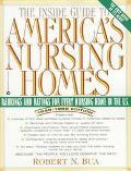 Inside Guide to America's Nursing Homes