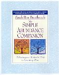 Simple Abundance Companion Following Your Authentic Path to Somthing More