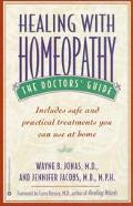 Healing With Homeopathy The Doctor's Guide