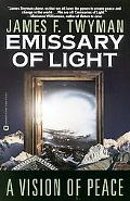 Emissary of Light A Vision of Peace