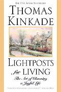 Lightposts for Living The Art of Choosing a Joyful Life