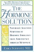 Hormone Solution Naturally Alleviate Symptoms of Hormone Imbalance from Adol Escence Through...