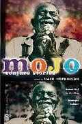 Mojo Conjure Stories