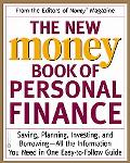 New Money Book of Personal Finance Saving, Planning, Investing, and Borrowing-All the Inform...