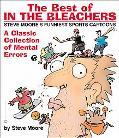 Best of in the Bleachers Steve Moore's Funniest Sports Cartoons
