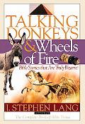 Talking Donkeys and Wheels of Fire Bible Stories That Are Truly Bizarre!