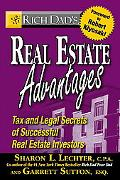 Rich Dad's Real Estate Advantages Tax and Legal Secrets of Successful Real Estate Investors