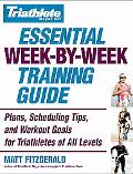 Triathlete Magazine's Essential Week-By-Week Training Guide Plans, Scheduling Tips, And Work...