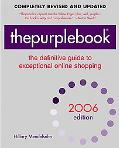 Thepurplebook 2006 The Definitive Guide to Exceptional Online Shopping