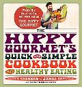 Hippy Gourmet's Quick and Simple Cookbook for Healthy Eating