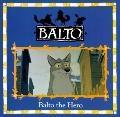 Balto the Hero - Angela Tung - Paperback