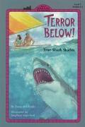 Terror Below! True Shark Stories