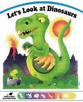 Let's Look at Dinosaurs - Grosset & Dunlap - Board Book - BOARD