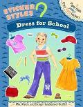 Dress for School Paper Dolls Plus Stickers