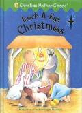 Rock-A-Bye Christmas Selected Scripture from the Authorized King James Version