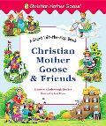 Christian Mother Goose and Friends - Marjorie Ainsborough Ainsborough Decker