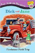 Dick and Jane Firehouse Field Trip