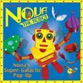 Nova The Robot Super-Galactic Pop-Up
